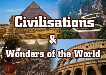 Civilisations & Wonders of the World